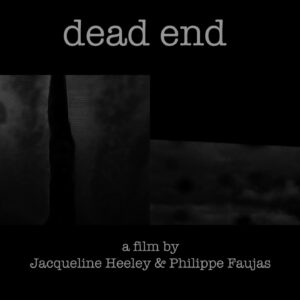 JACQUELINE HEELEY & PHILIPPE FAUJAS Dead End
