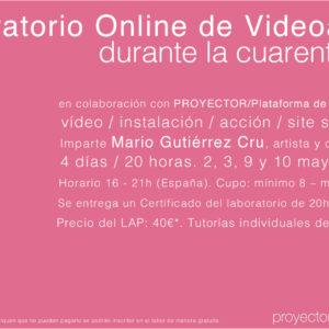02-10.05.2020. LAP – Laboratorio Online de Videoarte durante la cuarentena