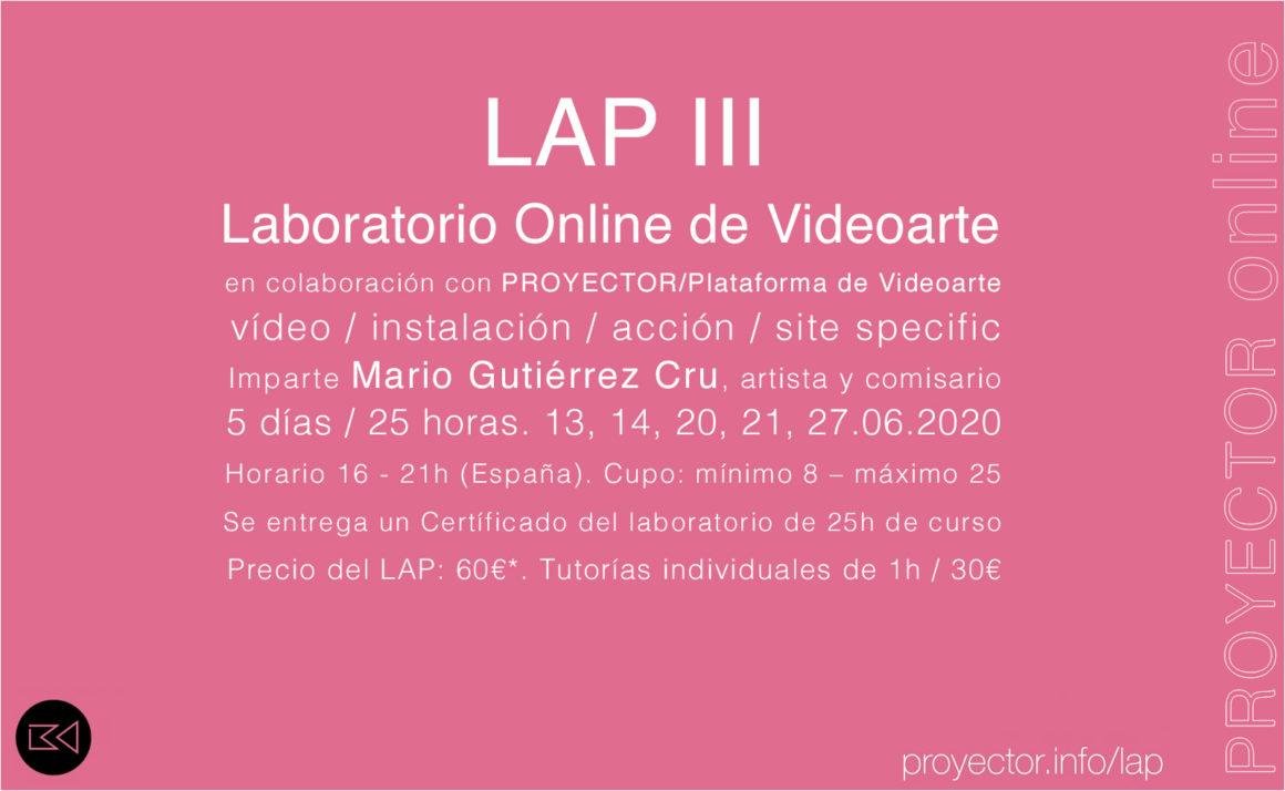 13-27.06.2020. LAP III – Laboratorio Online de Videoarte
