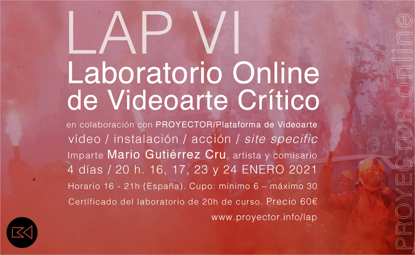 16-24.01.2021. LAP VI – Laboratorio Online de Videoarte Crítico