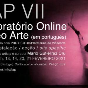 13-21.02.2021. LAP VII – Laboratório Online Video Arte (em português)